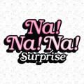 Na! Na! Na! Surprise / На На На Сюрприз